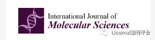 International Journal of Molecular Sciences影响因子4分 审稿快 正在征稿
