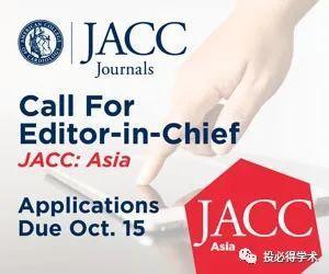 美国心脏病协会新刊 JACC: Asia 主编招募中